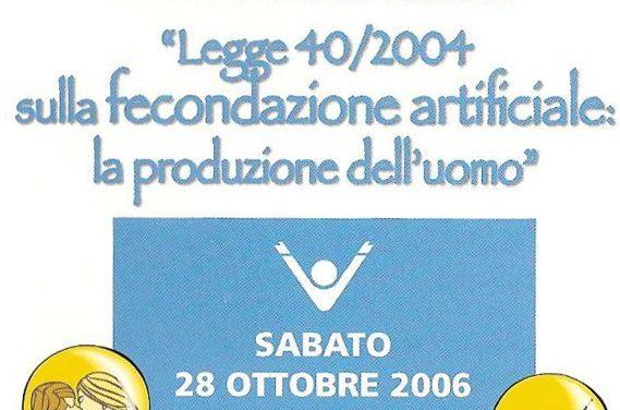 2006 La legge 40/04