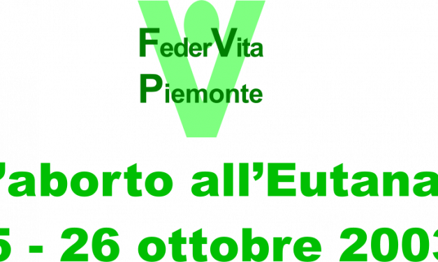 2003 – Dall'aborto all'eutanasia